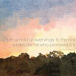 Hold Unswervingly to Hope