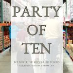 "Party of Ten  Series: ""How can you afford all of them?!"""