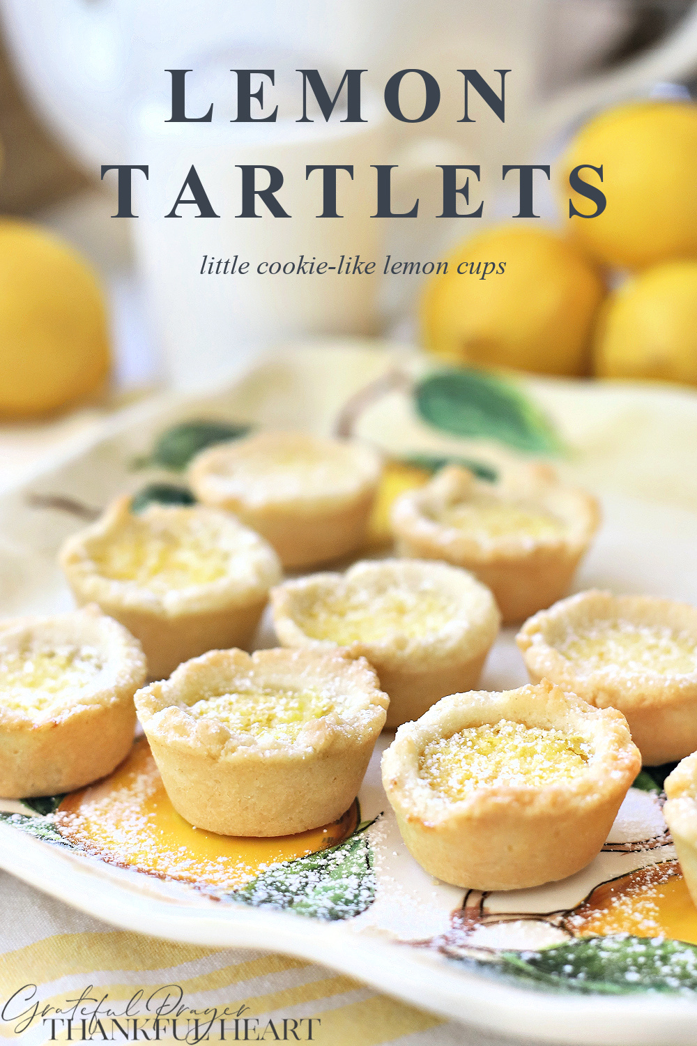 Easy recipe for Lemon Tartlets. Delicious little cookies filled with a sweet lemony center are perfect for Christmas or with tea as a dessert.