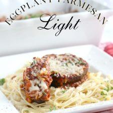 Summer Harvest ~ Eggplant Parmesan Light