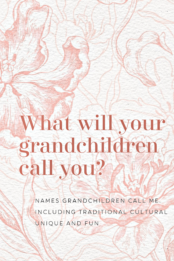 Do you get to choose the name your grandchildren will call you? Do you hope for a traditional, trendy, unique or cultural name? Scroll through this fun list of grandmother names.