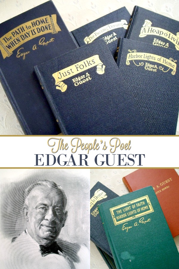 Collection of vintage books by Edgar Albert Guest, an American poet became known as the People's Poet with his quotes about home, family, country and more.