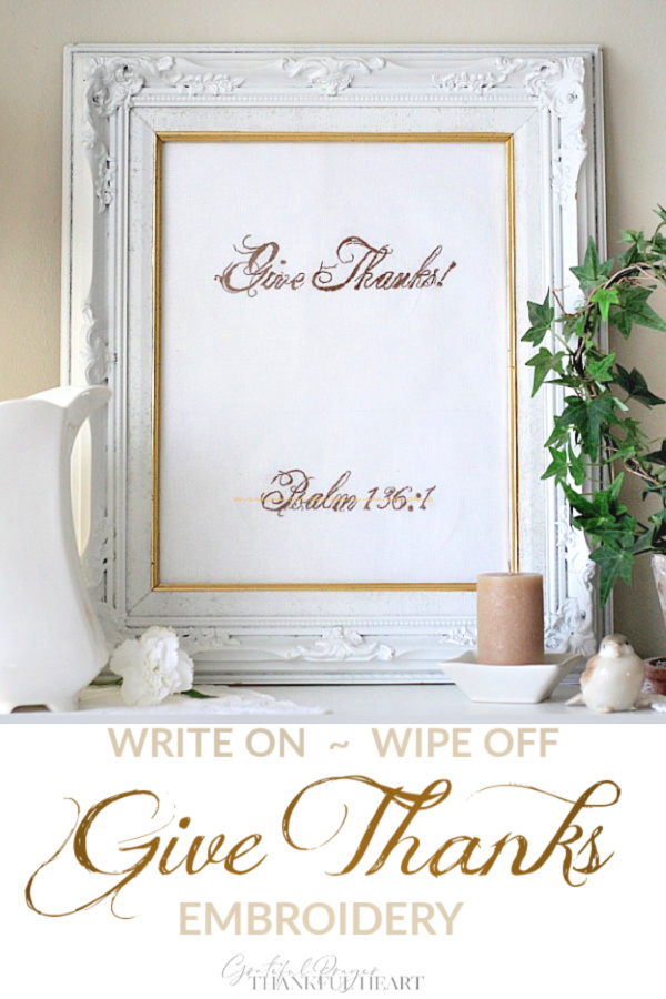 Easy pattern for a beautiful Give Thanks embroidery. Frame behind glass for a lovely write-on wipe-off Blessings sign or Thanksgiving decoration.