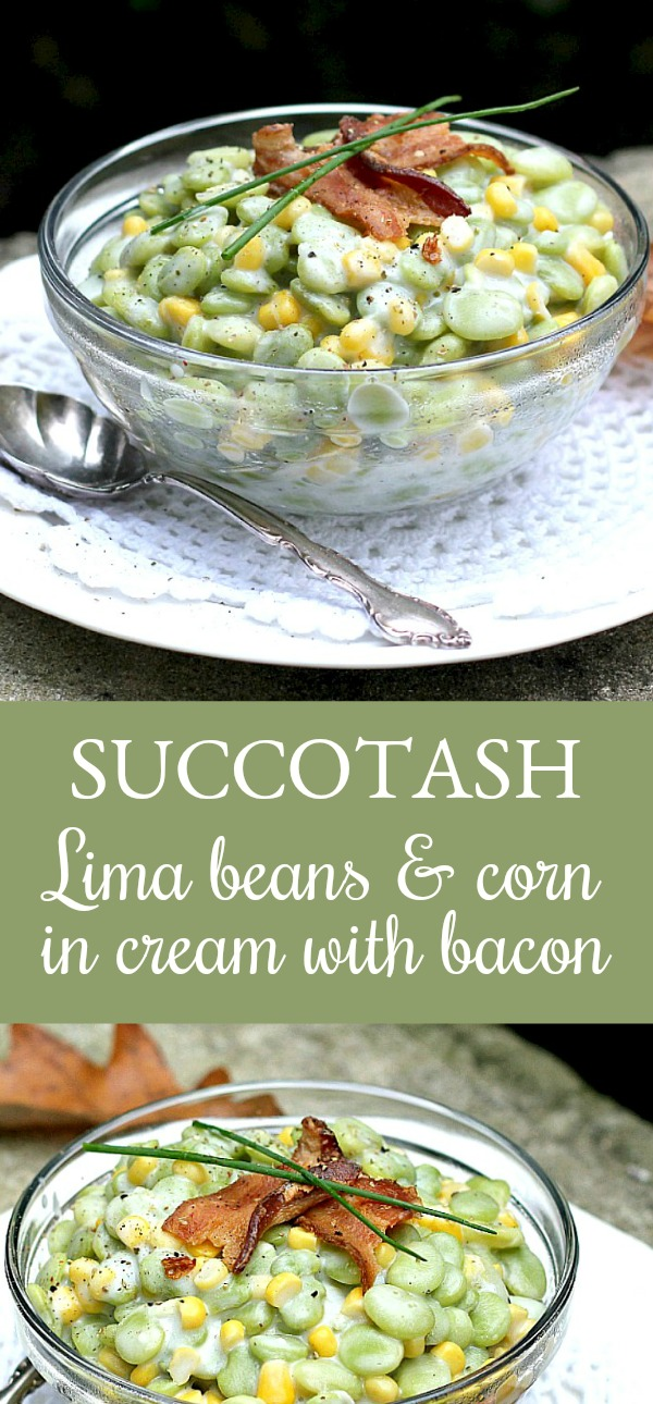 Don't turn away too quickly! Succotash is a combination of Lima beans and corn in cream and topped with bacon. It is a delicious Thanksgiving side dish.