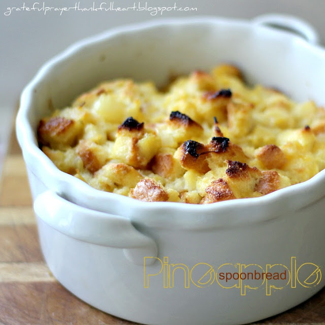 Easy recipe for pineapple spoonbread casserole. A lovely side dish for baked ham or pork. Delicious way to use day-old bread, Our Easter dinner tradition.