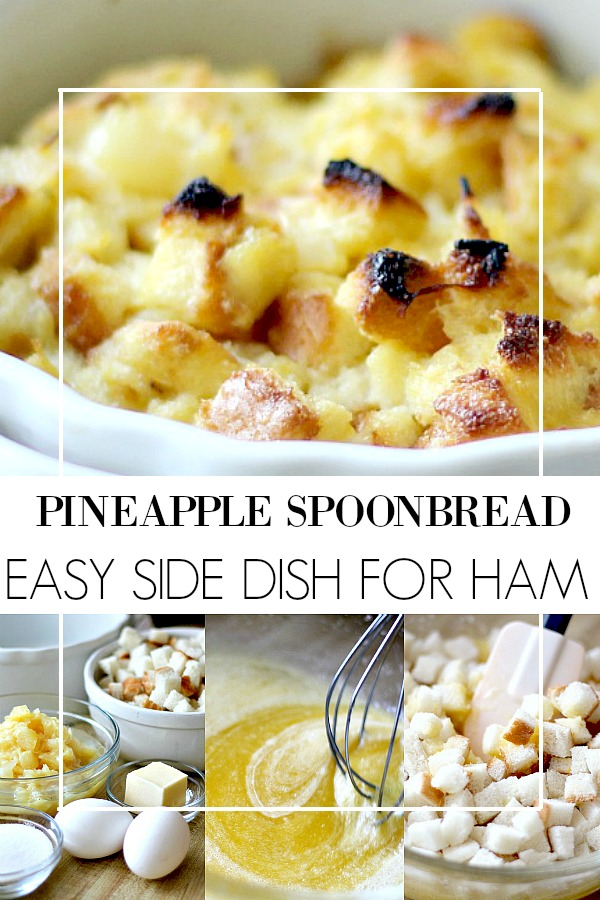 Everyone loves pineapple spoon bread also called pineapple casserole or soufflé. It is perfect with baked ham for Easter or holiday dinner. Easy recipe using bread cubes and crushed pineapple.
