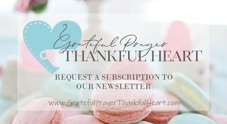 Grateful Prayer Thankful Heart Newsletter
