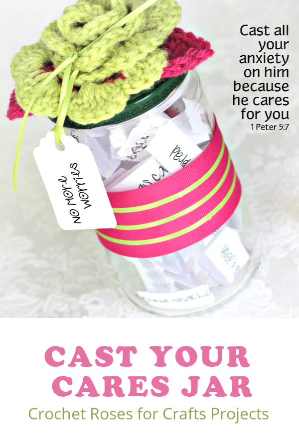 Cast all your cares on Him because He cares for you is an encouraging bible verse. Decorate a jar with crochet rosettes to hold written worries rather than carrying them. Great for kids prone to stress and anxiety. Use free and easy crochet pattern for bright roses.