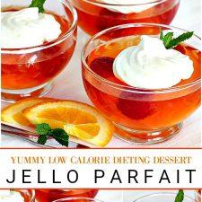 Dieting Desserts Jello Parfait