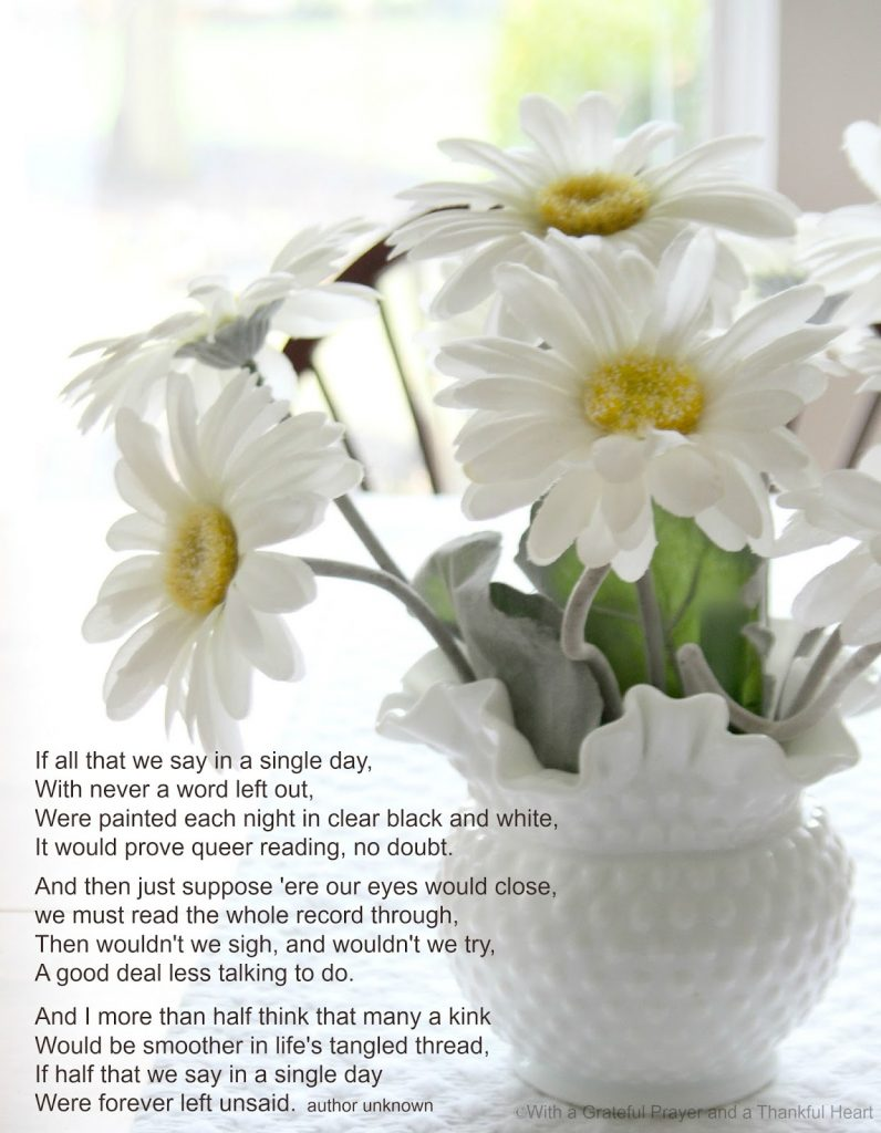 Poem archives grateful prayer thankful heart i heard this poem while listening to alistair begg and thought it a great reminder to myself to be careful about my words izmirmasajfo