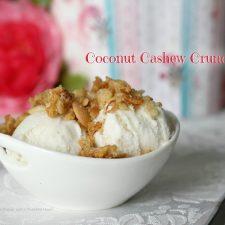 Coconut Cashew Crunch with Sweet Blogging Friend