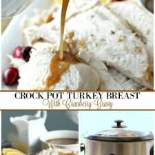 Crock Pot Turkey Breast with Cranberry Gravy