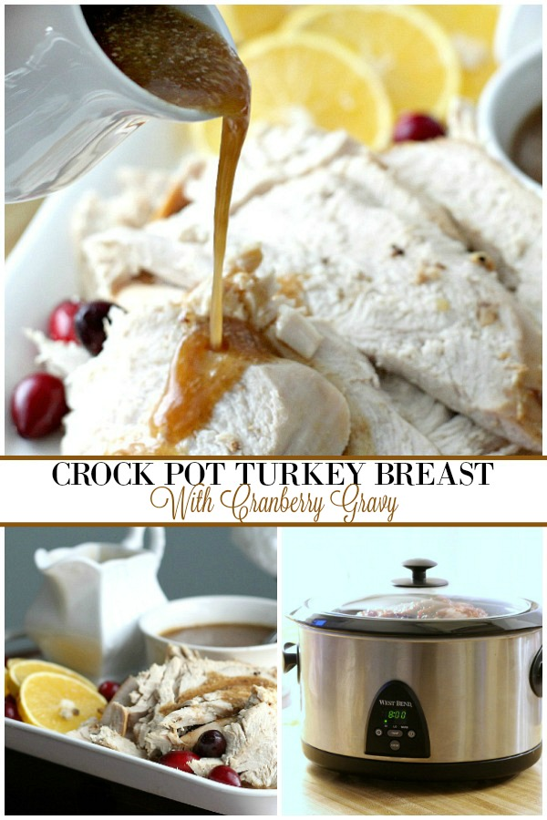 Crock pot turkey breast takes moments to ready when schedules are busy. Moist, tender with delicious cranberry gravy perfect for Sunday or weeknight dinner.