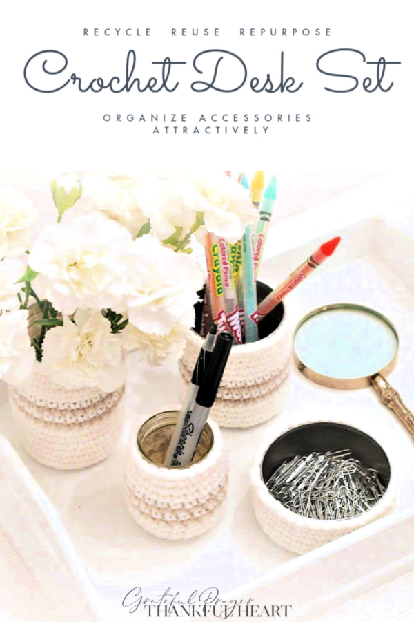 Make an attractive vanity or desk set using your yarn stash. Recycle, Reuse and repurpose empty jars and cans with crochet cozies. Easy how-to pattern to organize in an attractive way! Great gift-giving idea too!