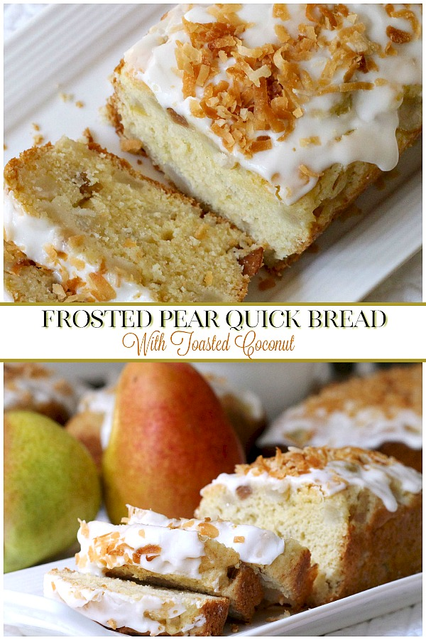 Frosted Pear Quick Bread with Toasted Coconut is a yummy quick bread filled with fresh pears, a hint of ginger and topped with frosting and toasted coconut.