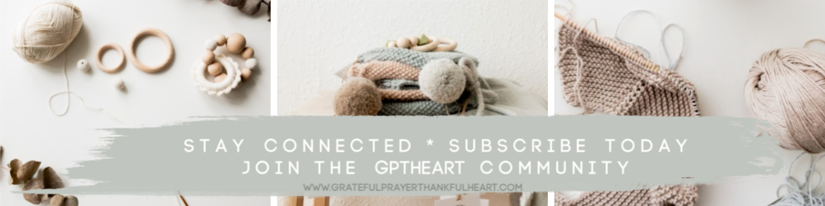 For step-by-step knitting, crochet, craft and recipes, subscribe to Grateful Prayer Thankful Heart at www.gratefulprayerthankfulhert.com.