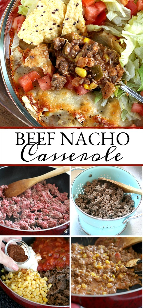 Beef nacho casserole is loaded with meat, corn, salsa, cheese, tortilla chips and spices for great tasting dinner everyone will love!