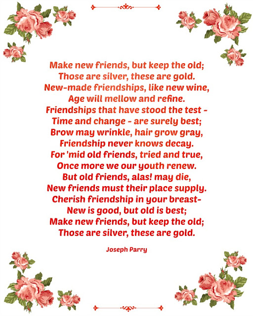 Make new friends but keep the old Parry poem