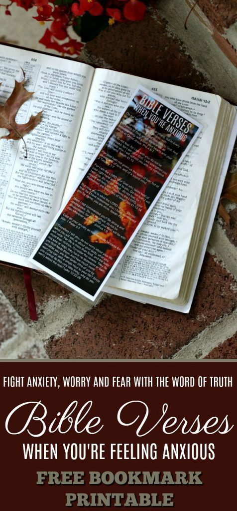 Fight anxiety, fear and worry with reassuring and encouraging Bible verses with FREE Printable bookmark.