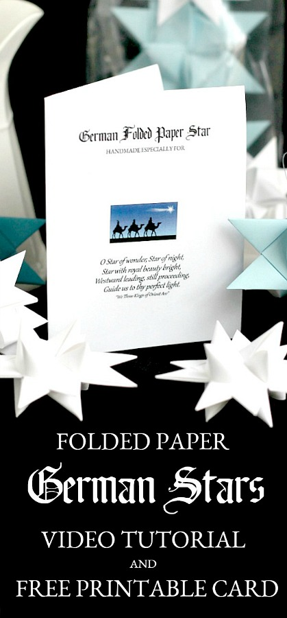 FREE gift card printable to include when gifting 3-dementional, folded paper German stars. Learn to make ornaments with How-to video tutorial.