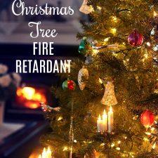 Christmas Tree Fire Retardant
