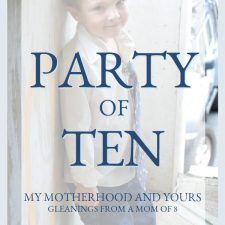 Party of Ten Series: The Gift of a Special Needs Child