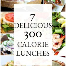 7 Delicious and Satisfying 300 Calorie Lunches