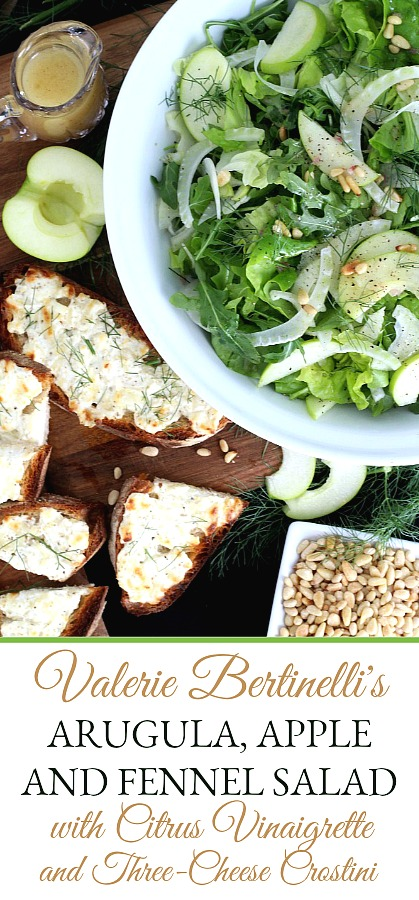 Easy recipe for Arugula, Apple and Fennel Salad with Citrus Vinaigrette and Three-Cheese Crostini from Valerie Bertinelli's cook book. One of many great recipes from this adorable actress and cook.