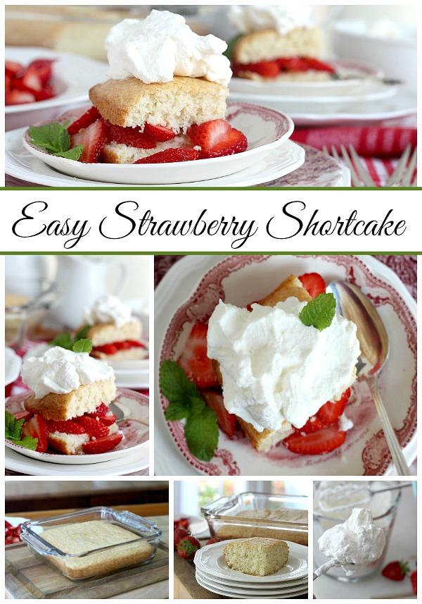 A perfect strawberry shortcake recipe of cake that is not too dry, with fresh strawberries and topped with whipped cream for an easy and delightful summer dessert.