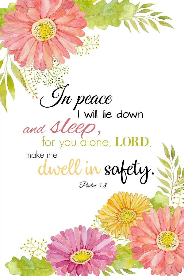 Encouraging words from the bible when worry and anxiety grip us. In peaceI will lie down and sleep,for you alone,Lord,make me dwell in safety.Psalm 4:8