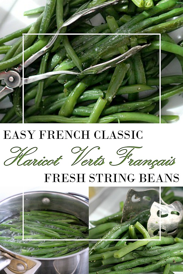 Easy recipe for Classic French string bean also called Haricot Verts Français is a lovely and healthy side dish that even kids like.