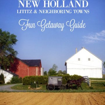New Holland, Lancaster County PA Getaway Guide