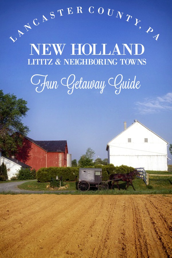 A great planning guide for a short getaway to New Holland, Lititz and neighboring towns in Lancaster county, PA. Rolling hills, Amish and Mennonite farmlands and lots to see and do tips.