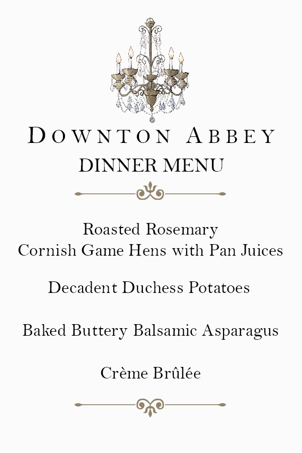 Easy yet elegant recipes for a charming Downton Abbey dinner. Roasted Cornish Game Hens, Decadent Duchess Potatoes, Baked Asparagus and Crème Brûlée to end a post-Edwardian era evening with friends.