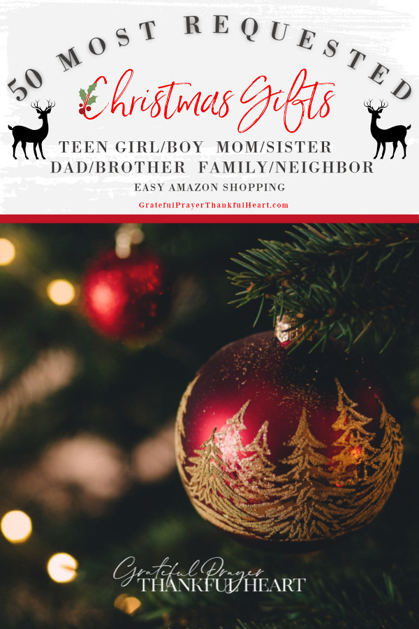 50 most requested Christmas and holiday gift-giving shopping guide for Mom, sister, Dad, brother, Teen girls and boy, him, her, neighbor and family. Best gifts from Amazon!