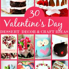 30 Valentine's Day Roundup ideas to inspire with knitting, crochet, baking sweet treats and lots of craft and decorating ideas!