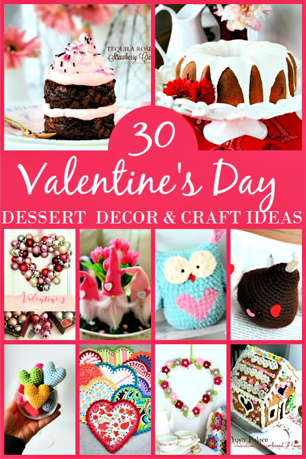 30 Valentine's Day Roundup ideas to inspire with knitting, crochet, baking sweet treats with craft and decorating ideas!