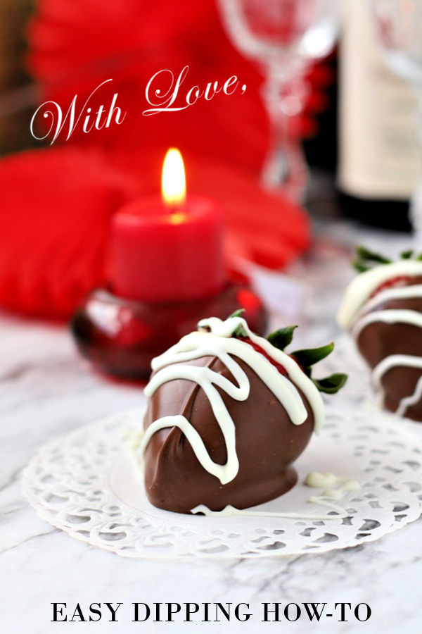 Indulge your sweetie this Valentine's Day Say and I LOVE YOU with romantic chocolate dipped strawberries. They are easy to make, decadent to eat and so much less expensive that purchased ones.