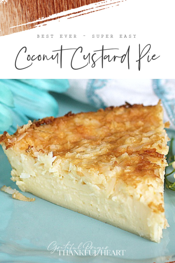Easy Recipe for Impossible Coconut Custard Pie.