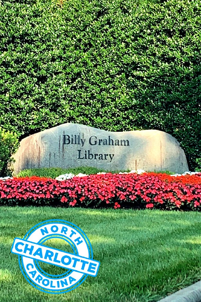Entrance to The Billy Graham Library in Charlotte, NC. where Ruth and Billy are interred. Stroll through the barn-shaped building designed to reflect his journey from a humble farm boy to a world-renowned ambassador of God's love.